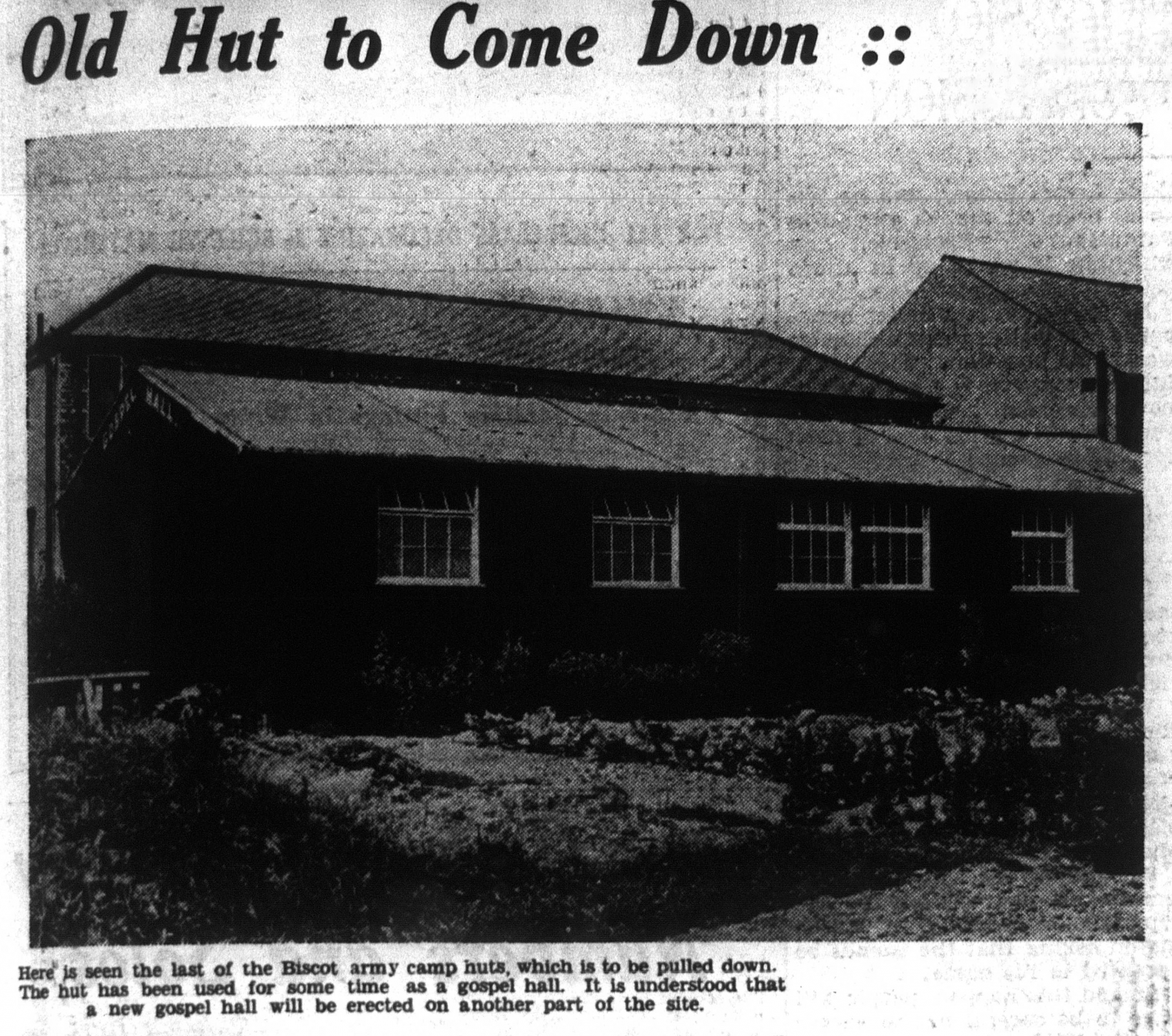 Last of the huts at Biscot 1937